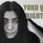 Yoko Was Right!?